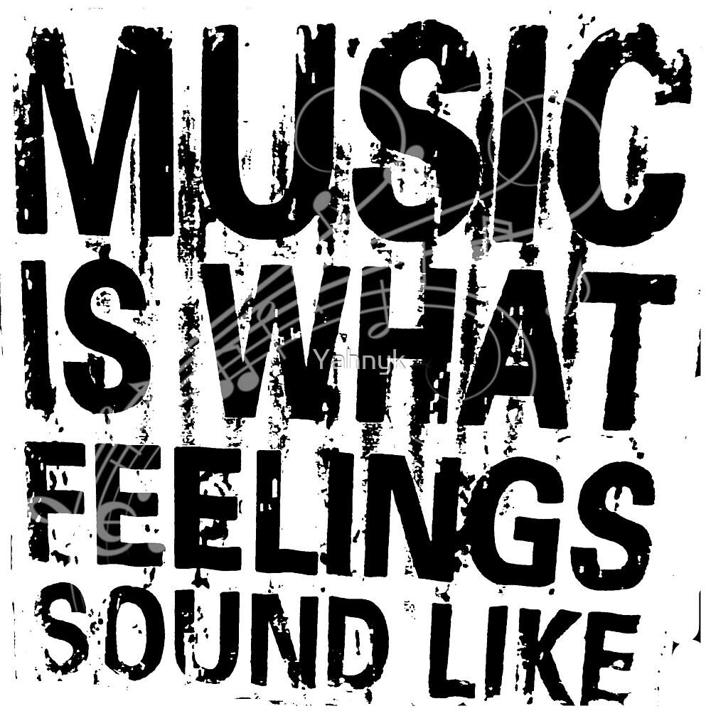 music feeling by Yahnyk