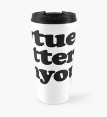 #mytuesisbetterthanyours Travel Mug