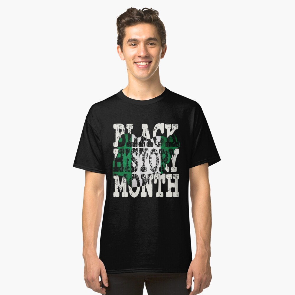 Black History Month Melanin Poppin' Nigerian Flag Shape African Black Pride Nigeria Abuja Flag Classic T-Shirt Front