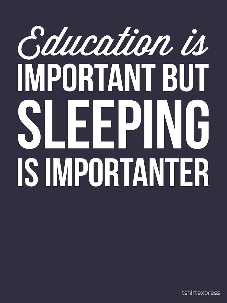Sleeping is important by tshirtexpress