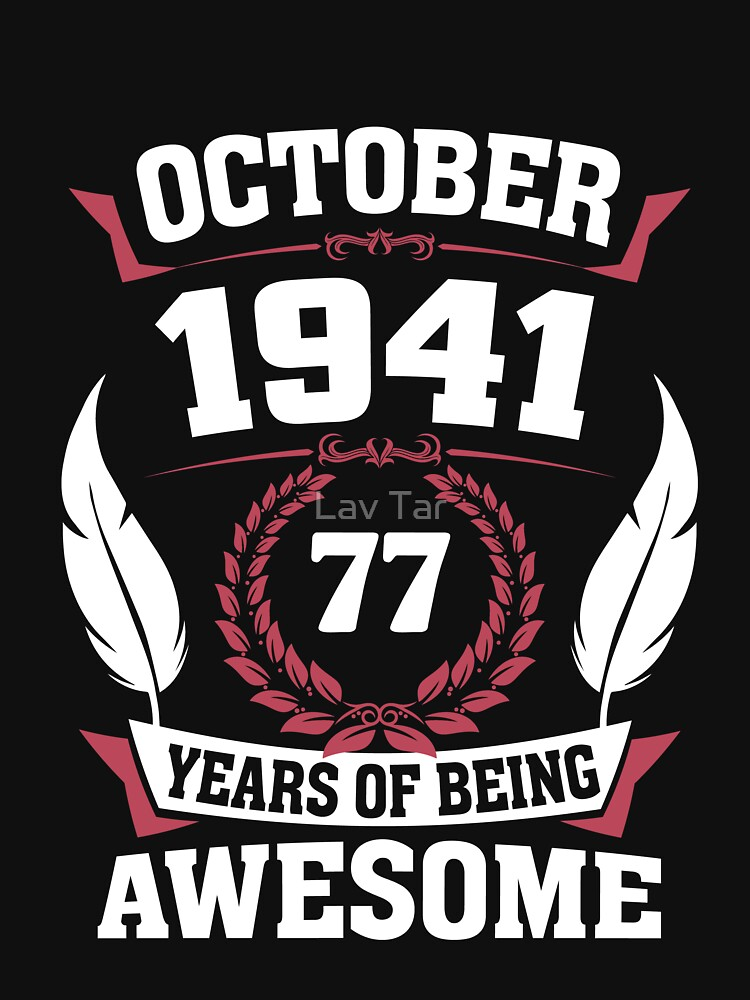 October 1941 77 years of being awesome by lavatarnt