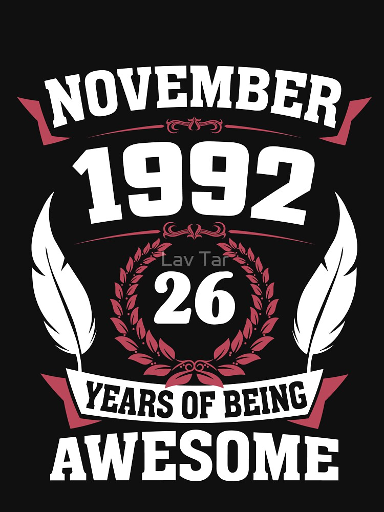 November 1992 26 years of being awesome by lavatarnt