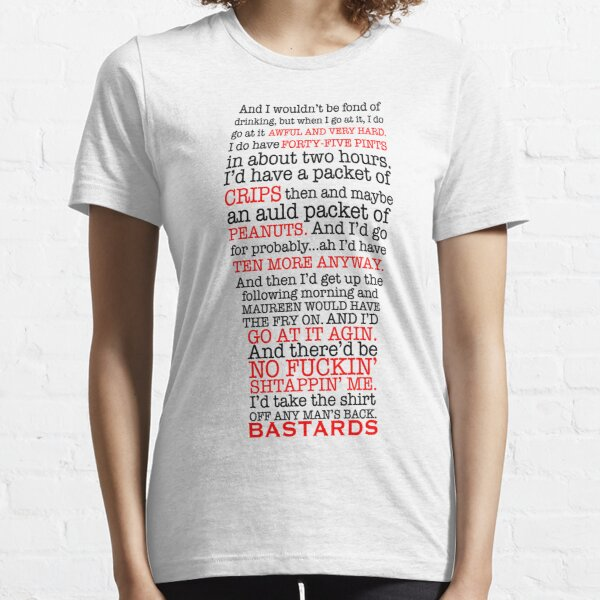 Paddy Losty Quote - 45 Pints - Pintman Pintcloud Essential T-Shirt