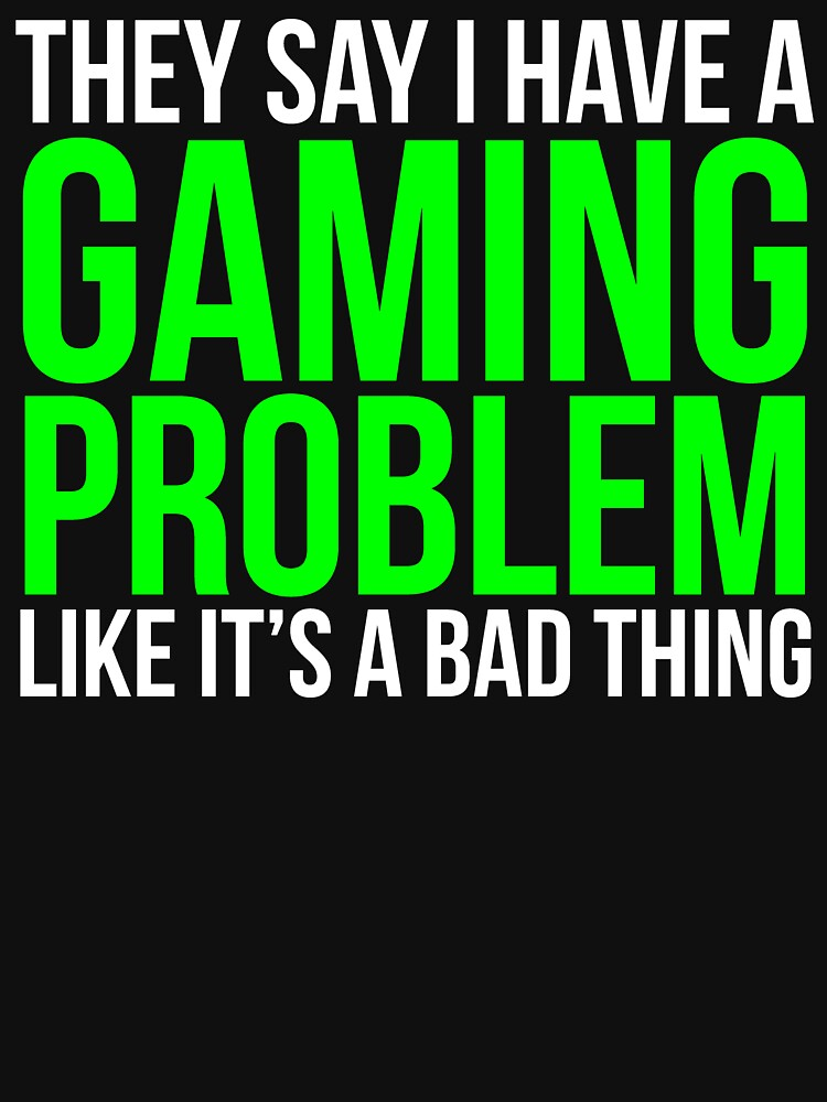 Gaming Problem Funny Video Games by zcecmza