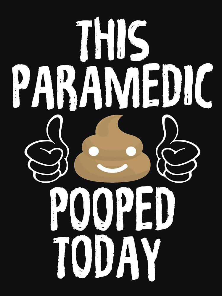 Funny Paramedic T Shirt by TrendJunky