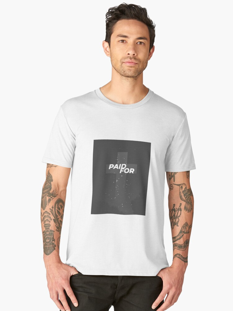 Paid For with the Cross Men's Premium T-Shirt Front