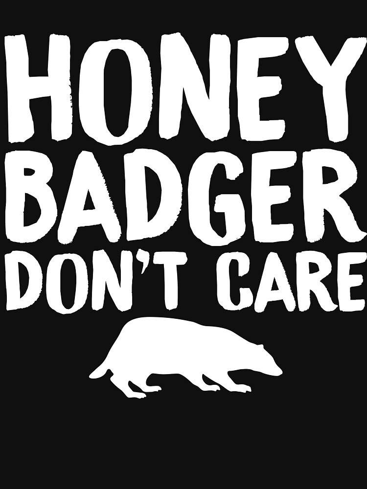Honey Badger  by TrendJunky
