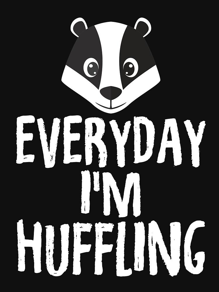 Everyday I'm Huffling by TrendJunky