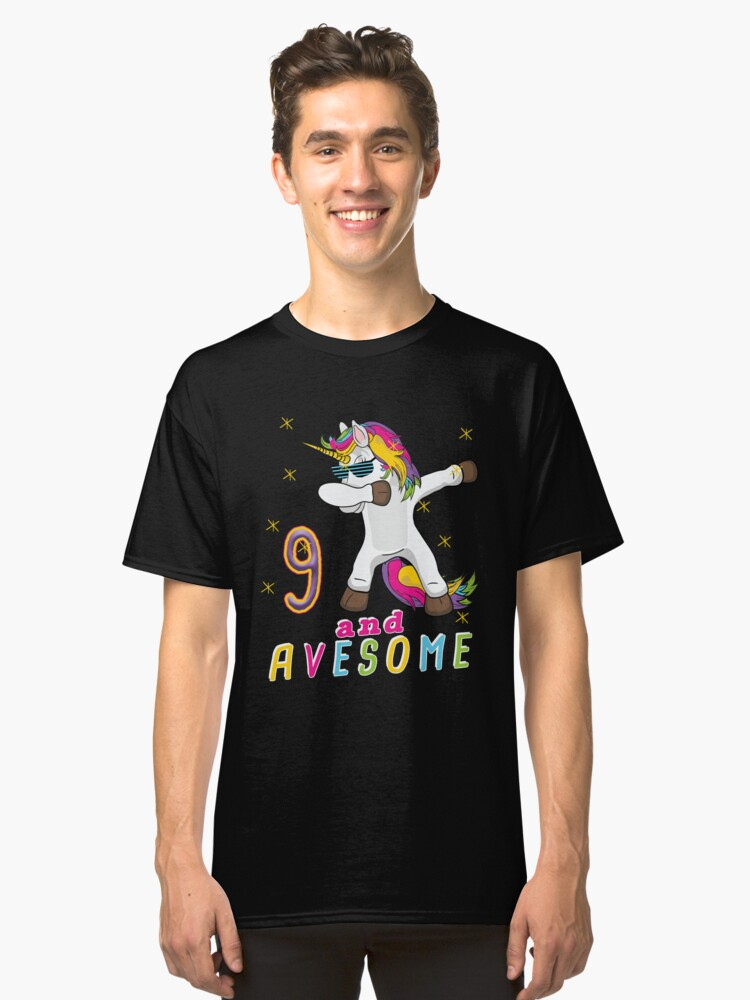 Nine and Avesome Unicorn Dabbing Bday Party Gift 9 Years Dab Dance  9th Birthday Classic T-Shirt Front