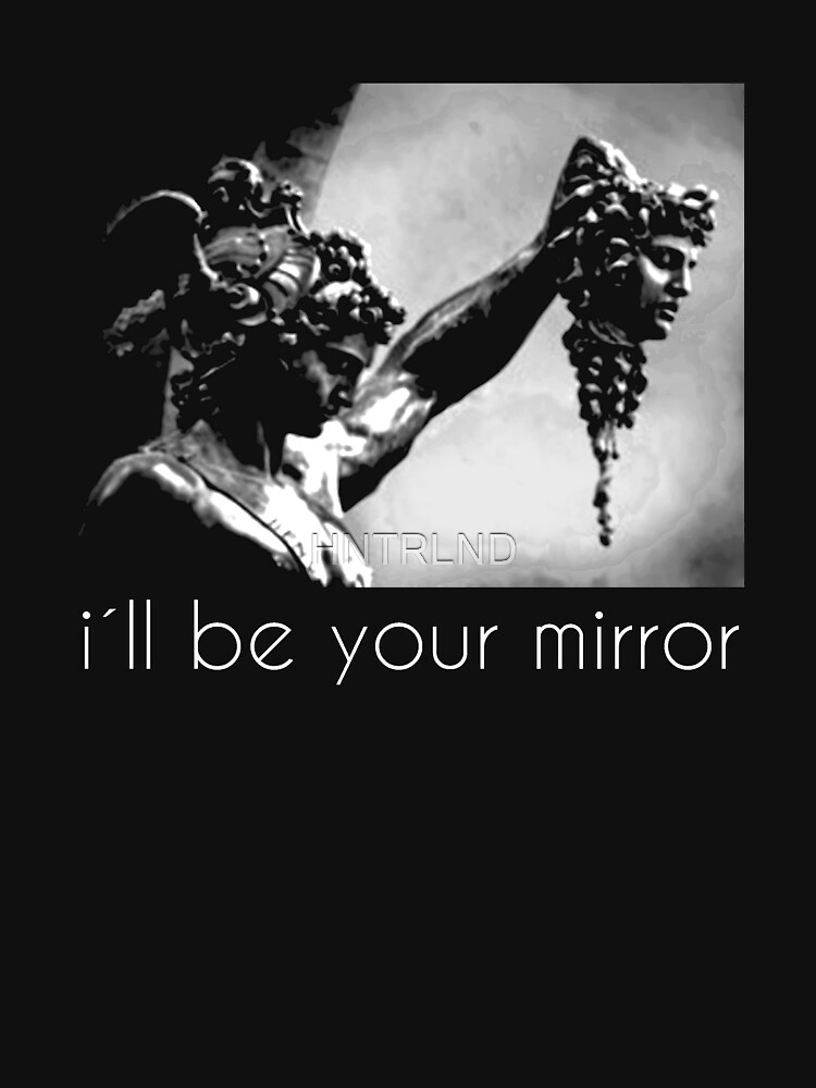 i'll be your mirror by HNTRLND