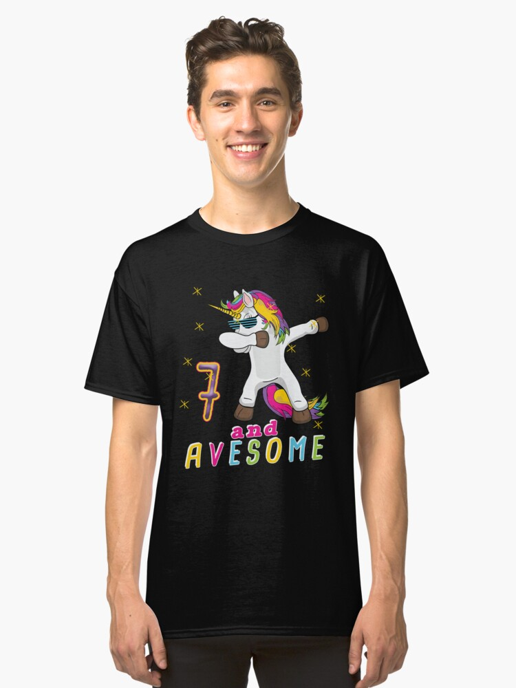 Seven and Avesome Unicorn Dabbing Bday Party Gift 7 Years Dab Dance  7th Birthday Classic T-Shirt Front