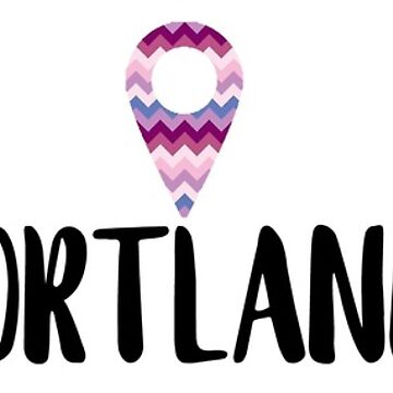 "Portland ""Location Pin"" Design by itsmebecca"