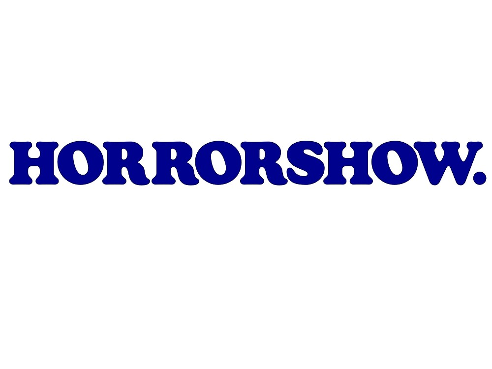 Clockwork Orange Horrorshow by hollander1945