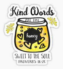 Kind Words are Like Honey | Bible Verse | Proverbs Sticker