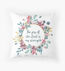 The Joy of the Lord | Bible Verse | Floral Watercolor Throw Pillow
