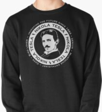 Nikola Tesla - Back of shirt/hoodie option Pullover