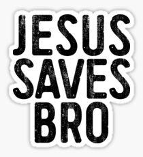 Jesus Saves Bro Sticker