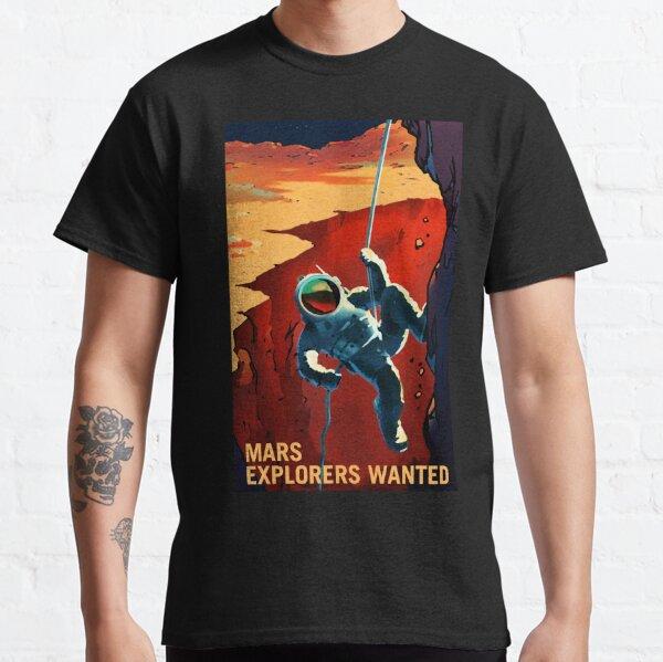 Mars - Explorateurs voulaient astronaute escalade Illustration T-shirt classique