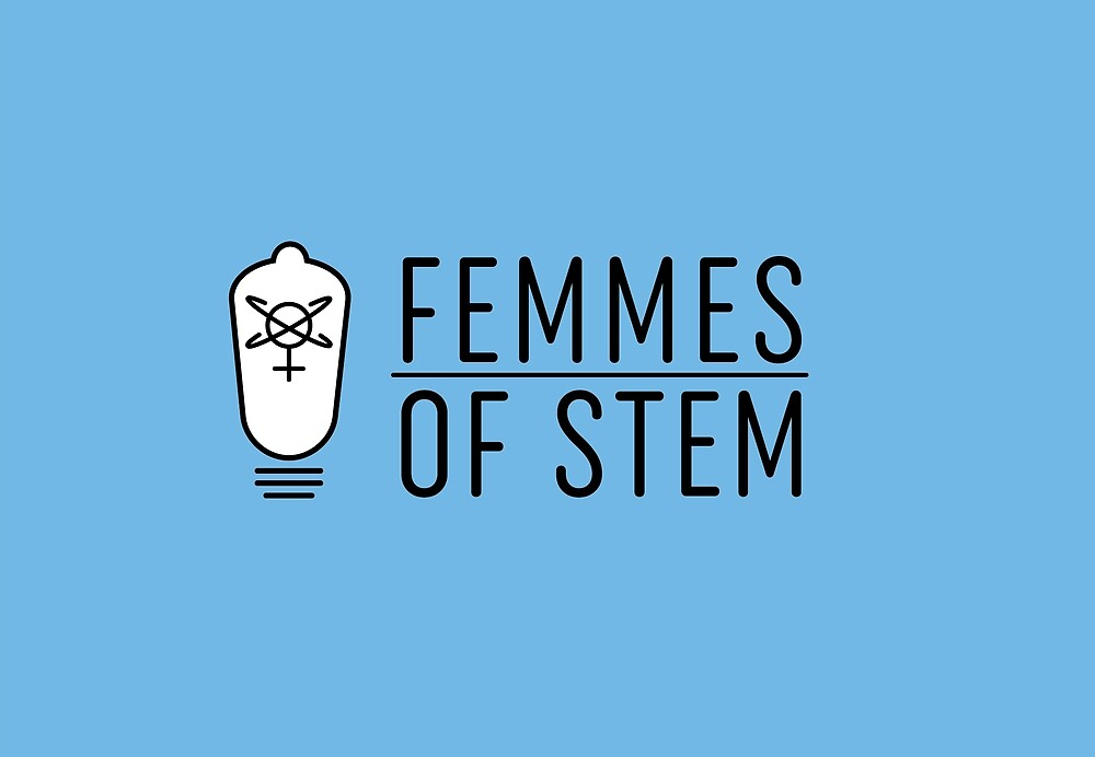 Femmes of STEM by FemmesofSTEM