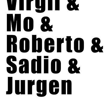 Virgil Mo Roberto Sadio Jurgen by Greenbaby