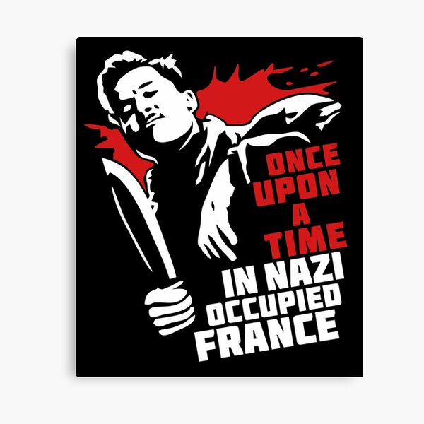 Once Upon A Time In Nazi Occupied France Canvas Print
