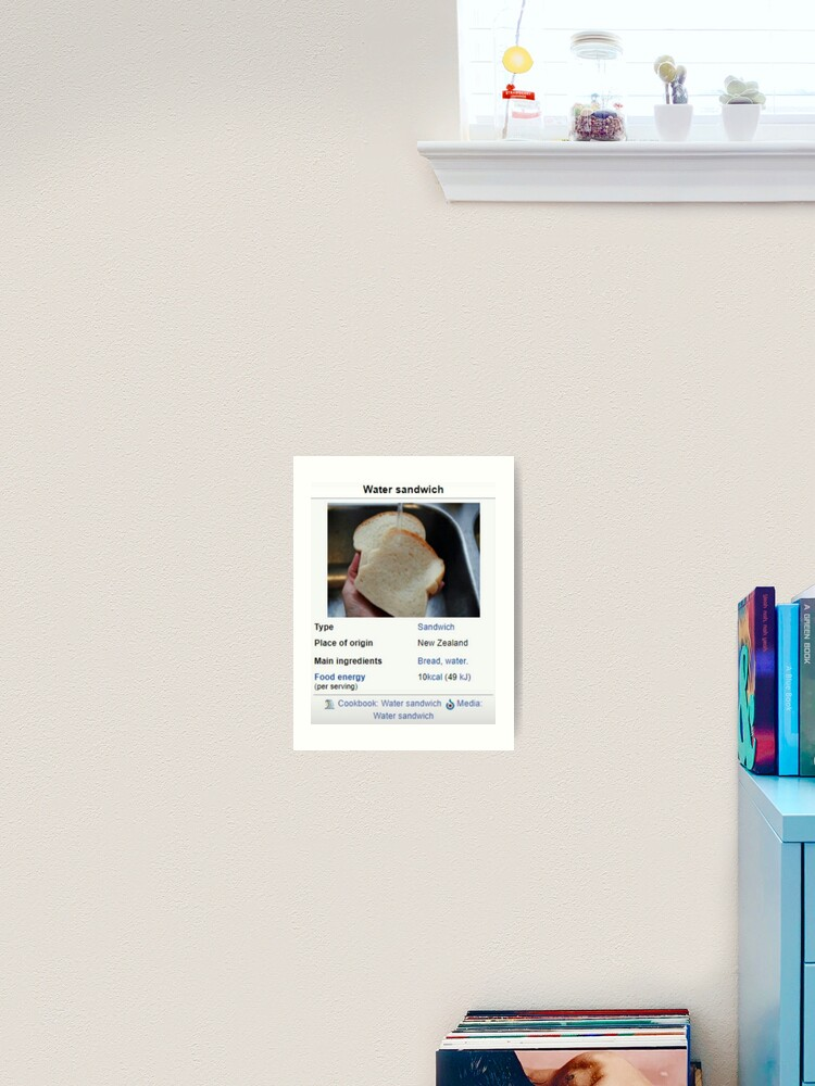 Water Sandwich Wikipedia Meme Art Print By Emilyjustkys Redbubble This is a common phenomenon with tankless water heaters. redbubble