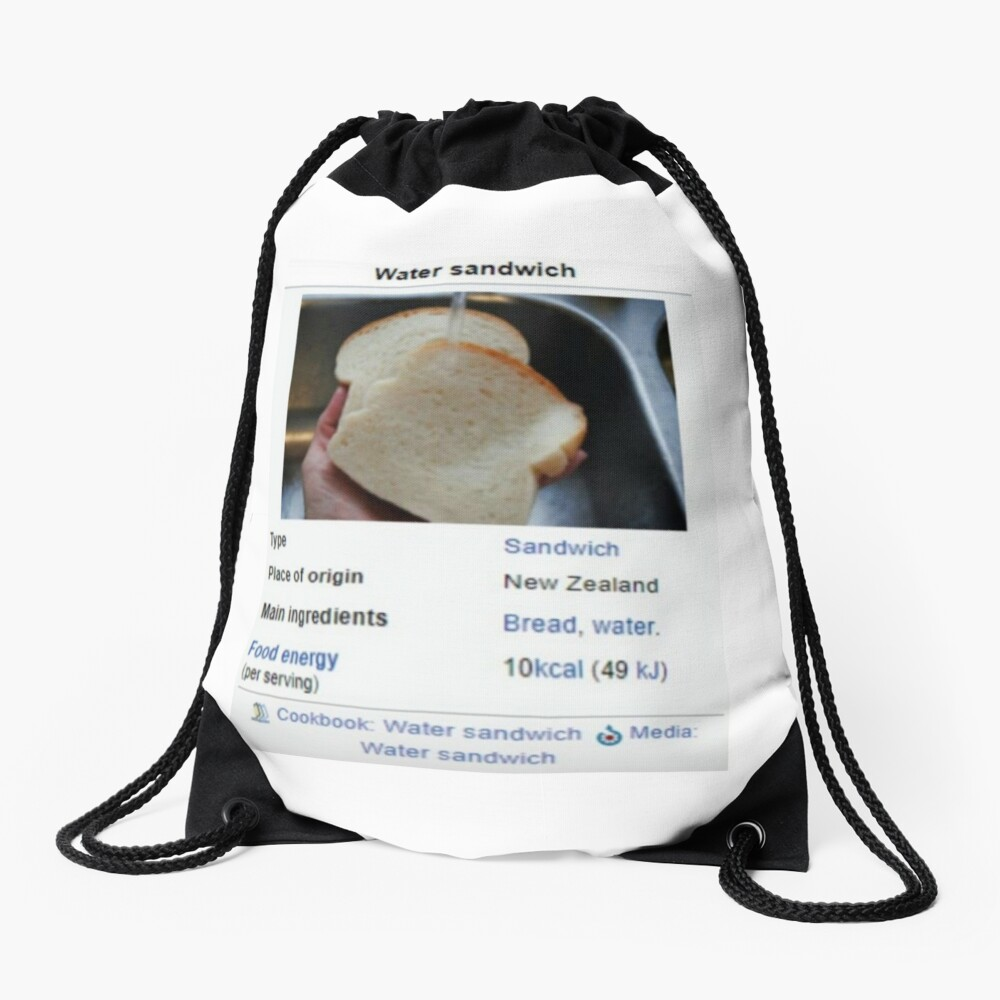 Water Sandwich Wikipedia Meme Drawstring Bag By Emilyjustkys Redbubble Or have a to be admitted into nz certificate in english language level 3 general, all applicants must meet the following requirements redbubble