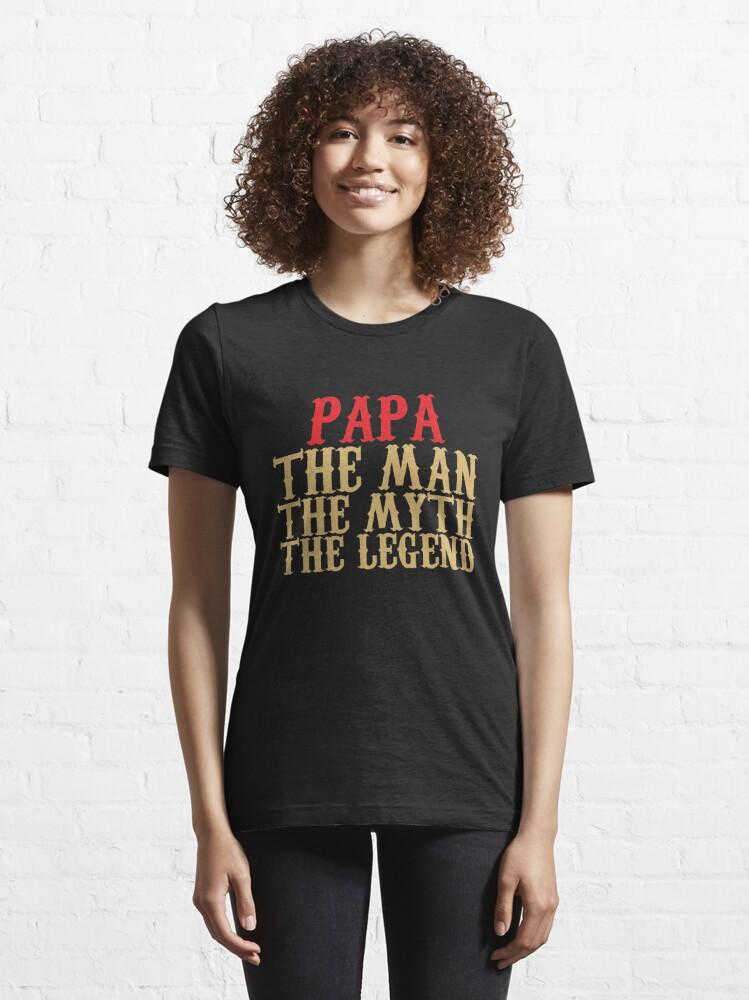 Alternative Ansicht von Papa - Der Mann, der Mythos, die Legende Essential T-Shirt