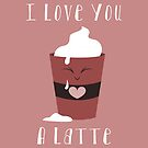 I Love You A Latte by noxity