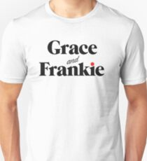 grace and frankie - rivals tv series  Unisex T-Shirt