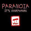 Paranoia by stonestreet