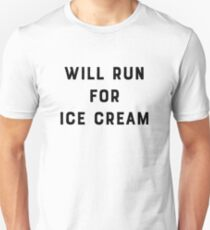 Will Run for Ice Cream Slim Fit T-Shirt
