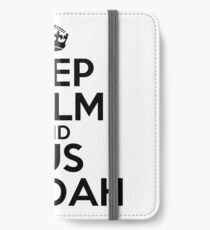 Keep calm and fus ro dah iPhone Wallet/Case/Skin