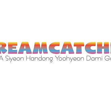 Dreamcatcher kpop by Kimidesigns