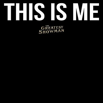 This Is Me - The Greatest Showman de BethM93