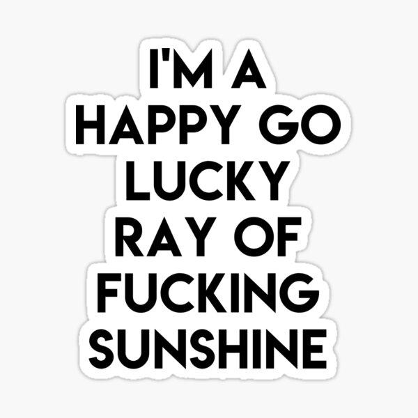 Ray Of Sunshine Funny Sticker