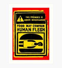 HUMAN FLESH Art Print
