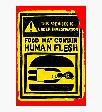 HUMAN FLESH Photographic Print