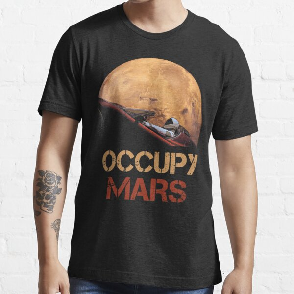 Occupy Mars Spacex Starman Essential T-Shirt