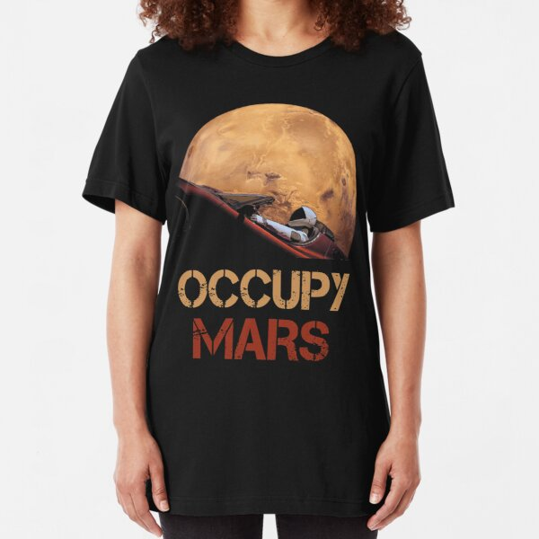 Occupy Mars Spacex Starman Slim Fit T-Shirt
