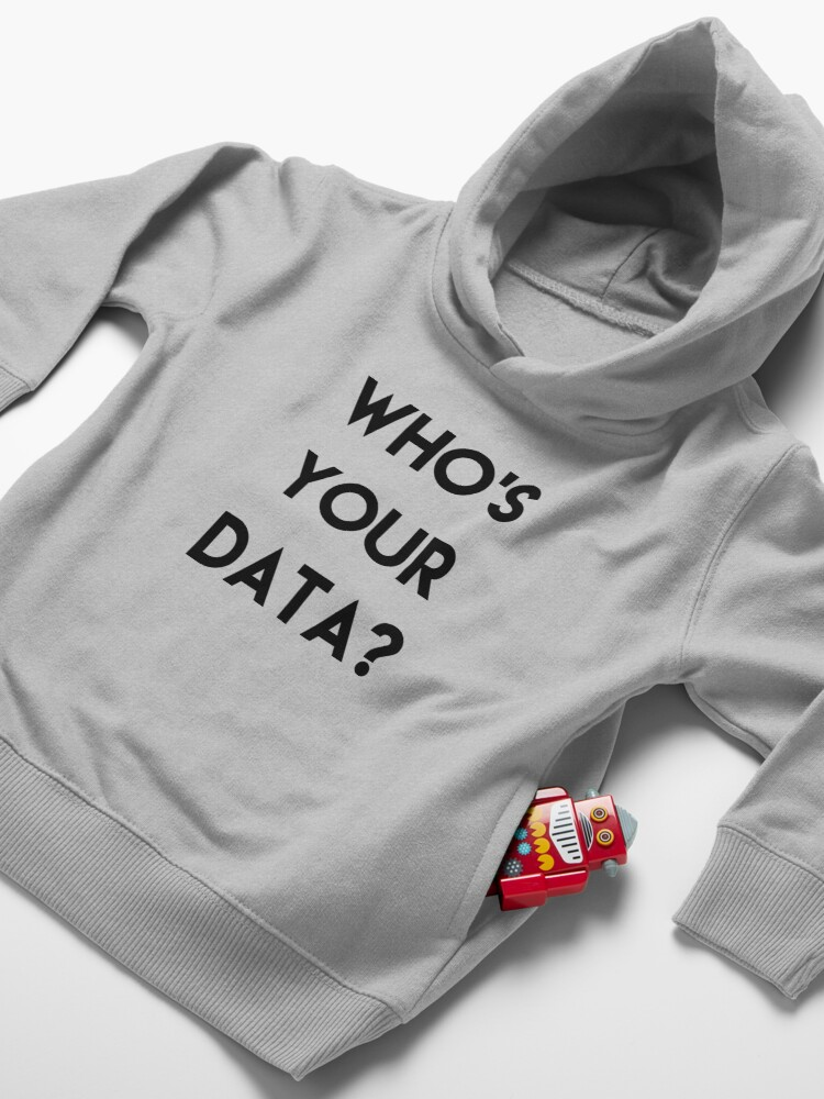Alternate view of WHO'S YOUR DATA ? Toddler Pullover Hoodie