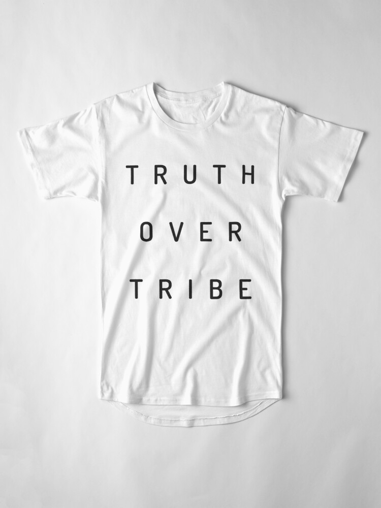 Alternate view of Truth Over Tribe Long T-Shirt