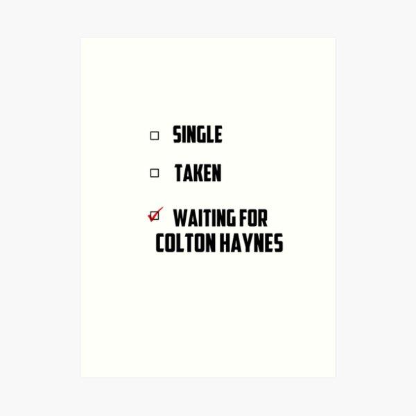 Waiting For Colton Haynes Art Print