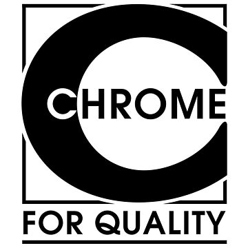 Chrome For Quality by thomasesmith