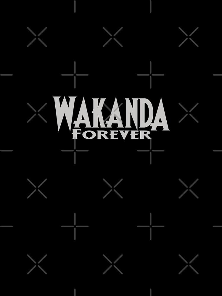 Wakanda Forever by ijoshtherefore