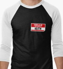 Hello My Name Is Keith Name Tag Men's Baseball ¾ T-Shirt