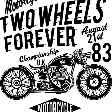Motorcycle Two Wheels Forever - 1983 by flipper42