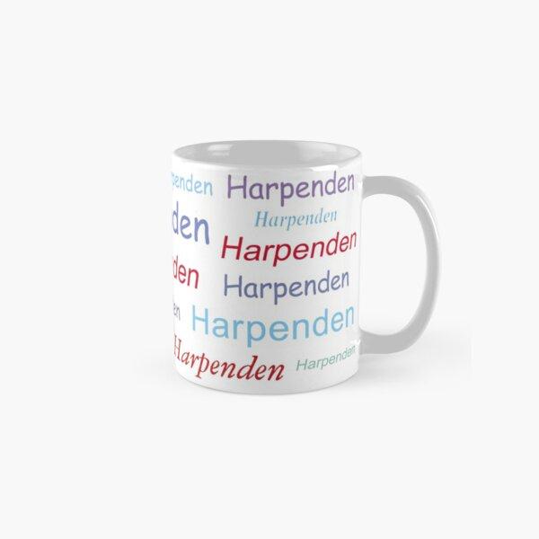 """""""Harpenden Harpenden Harpenden"""" Classic Mug"""