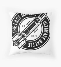 THE LAST MISSILE ULTIMATE BATTLE  T-SHIRT  Throw Pillow
