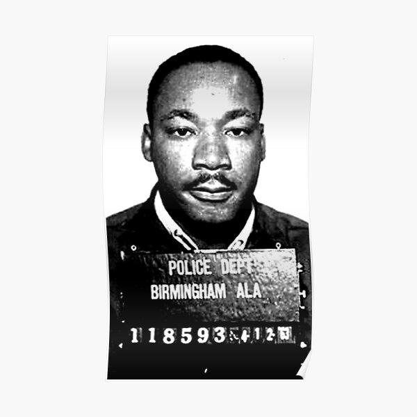 MLK Birmingham Mugshot Poster
